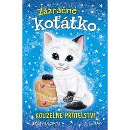 Zázračné koťátko: Kouzelné přátelství