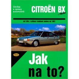 Citroën BX 16,17 A 19 od 3/84: Údržba a opravy automobilů č. 33