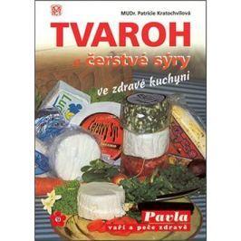 Tvaroh a čerstvé sýry ve zdravé kuchyni: sv.30