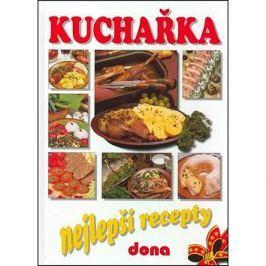 Kuchařka Nejlepší recepty: 2850 vybraných receptů - studená a teplá kuchyně, moučníky, dezerty, nápo