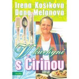 V kuchyni s Čirinou