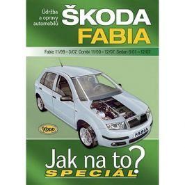 Škoda Fabia 11/99-3/07, Combi 11/00-12/07, Sedan 6/01-12/07: Údržba a opravy automobilů