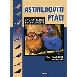 Astrildovití ptáci: Chovatelská encyklopedie