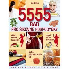 5555 rad pro šikovné hospodyňky: Abeceda nápadů, triků a fíglů