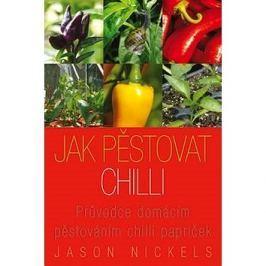 Jak pěstovat chilli: Průvodce domácím pěstováním chilli papriček