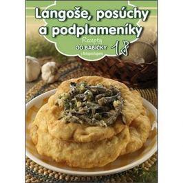 Recepty od babičky 18 Langoše, posúchy a podplameníky: s fotopostupem