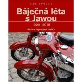 Báječná léta s Jawou: Historie legndární značky 1929-2015