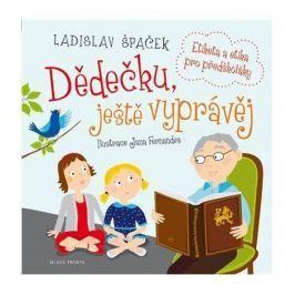 Mladá Fronta Dědečku, ještě vyprávěj - Etiketa...+ CD