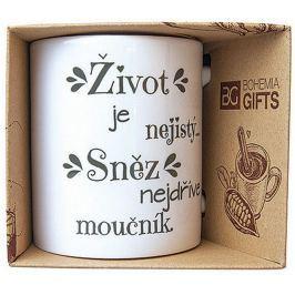 Bohemia Gifts & Cosmetics Keramický hrnek s potiskem Život je nejistý. Sněz nejdříve moučník 350 ml